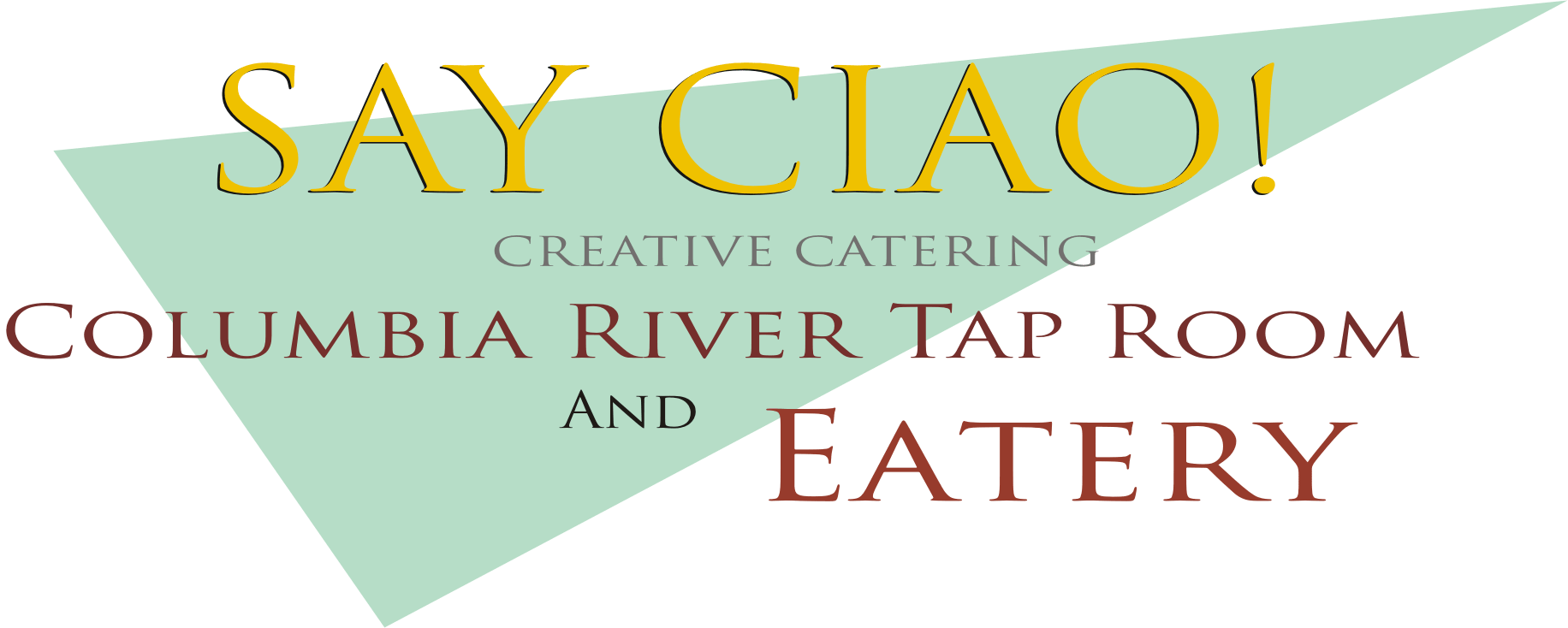 Say Ciao! Taproom & Eatery | Creative Catering